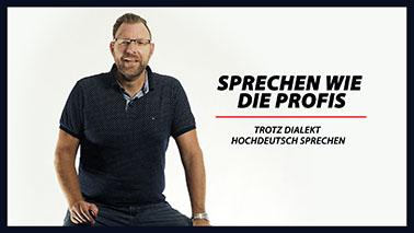 №12 - Trotz Dialekt Hochdeutsch sprechen